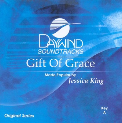 Gift of Grace, Accompaniment CD   -     By: Jessica King