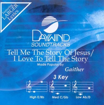 Tell Me The Story/I Love To Tell The Story, Accompaniment CD   -     By: Gaither Vocal Band