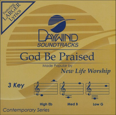 God Be Praised, Acc CD    -     By: New Life Worship