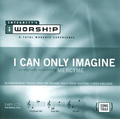 I Can Only Imagine, Accompaniment CD   -     By: MercyMe