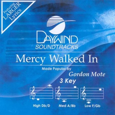 Mercy Walked In, Acc CD   -     By: Gordon Mote