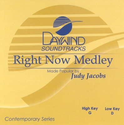 Right Now Medley, Accompaniment CD   -     Edited By: Judy Jacobs     By: Judy Jacobs