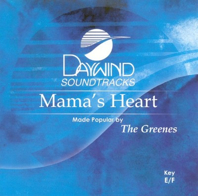 Mama's Heart, Accompaniment CD   -     By: The Greenes