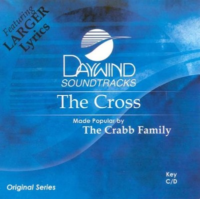 The Cross, Accompaniment CD   -     By: The Crabb Family