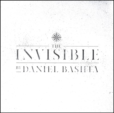 The Invisible   -     By: Daniel Bashta