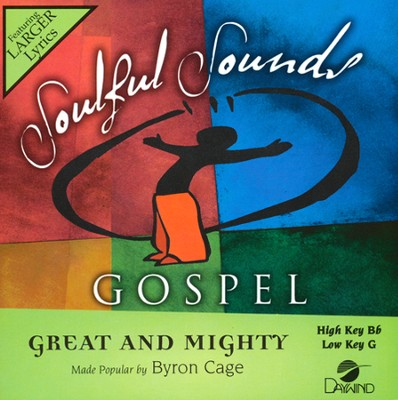 Great and Mighty Acc, CD  -     By: Byron Cage