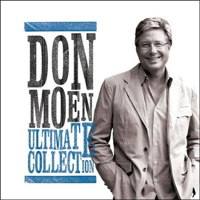 Don Moen: Ultimate Collection   -     By: Don Moen