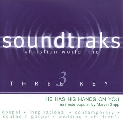 He Has His Hands On You, Accompaniment CD   -     By: Marvin Sapp