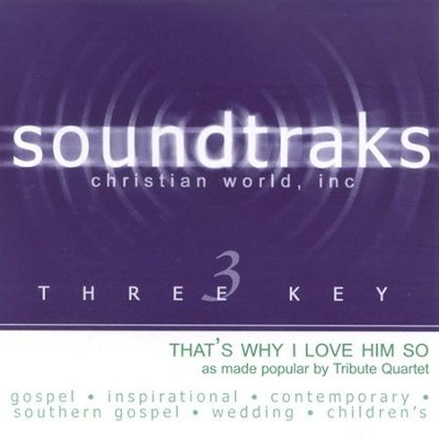 That's Why I Love Him So, Accompaniment CD   -     By: Tribute Quartet