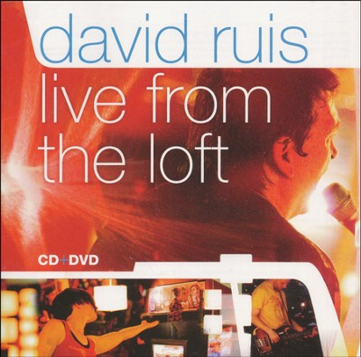 Live from the Loft--CD and DVD   -     By: David Ruis