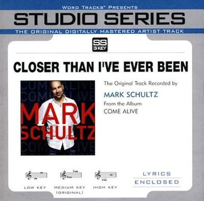 Closer Than I've Ever Been, Acc CD   -     By: Mark Schultz