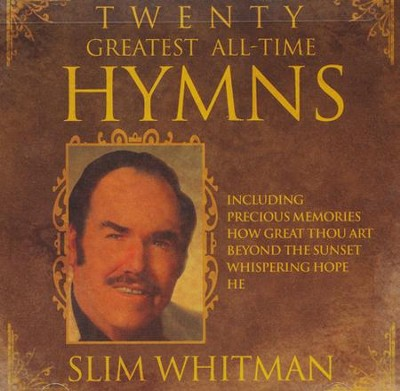Twenty Greatest All-Time Hymns CD   -     By: Slim Whitman