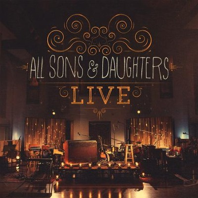 All Sons & Daughters Live   -     By: All Sons & Daughters