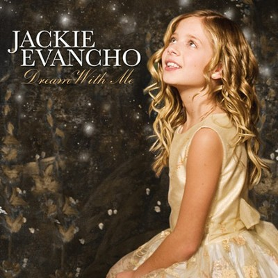 Dream With Me   -     By: Jackie Evancho