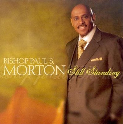 Still Standing CD   -     By: Bishop Paul S. Morton