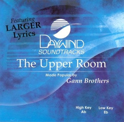 The Upper Room, Accompaniment CD   -     By: Gann Brothers