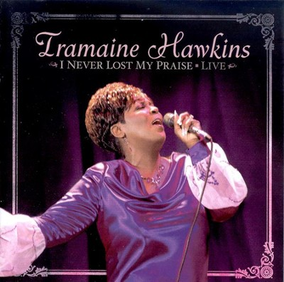 I Never Lost My Praise CD  -     By: Tramaine Hawkins