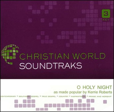 O Holy Night, Accompaniment CD   -     By: Kerrie Roberts