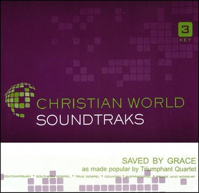 Saved By Grace, Accompaniment CD     -     By: Triumphant Quartet