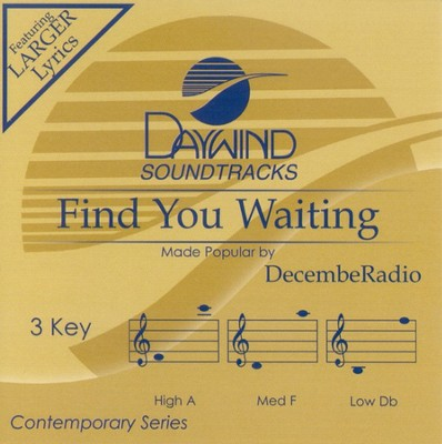Find You Waiting, Accompaniment CD   -     By: DecembeRadio