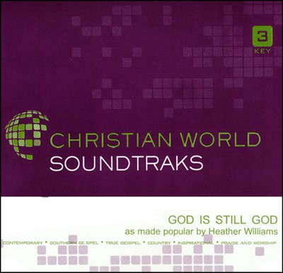 God Is Still God, Accompaniment CD   -     By: Heather Williams