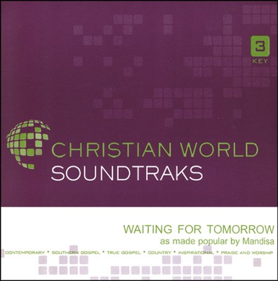 Waiting For Tomorrow, Accompaniment CD   -     By: Mandisa