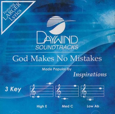 God Makes No Mistakes   -     By: Inspirations