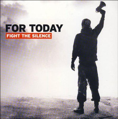 Fight The Silence   -     By: For Today
