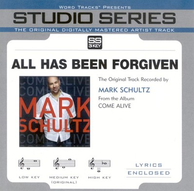 All Has Been Forgiven, Accompaniment CD   -     By: Mark Schultz