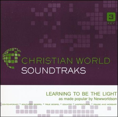 Learning To Be The Light, Accompaniment CD   -     By: Newworldson