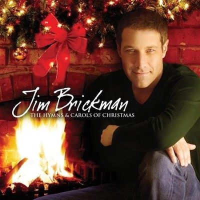 The Hymns & Carols of Christmas   -     By: Jim Brickman