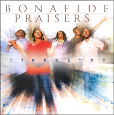 Liberated, CD   -     By: Bonafide Praisers