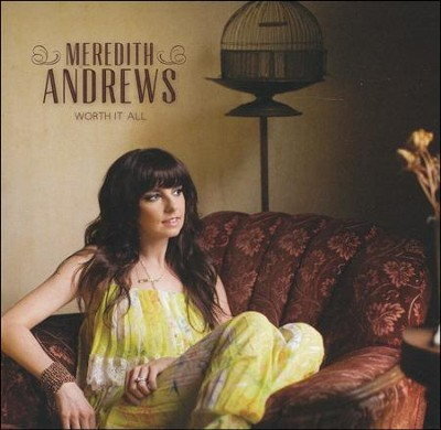Open Up The Heavens  [Music Download] -     By: Meredith Andrews