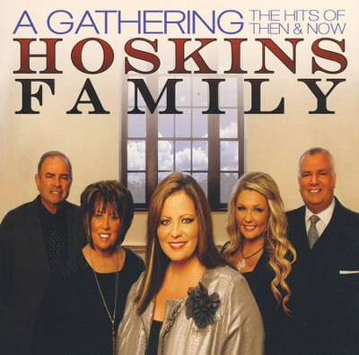 A Gathering   -     By: The Hoskins Family
