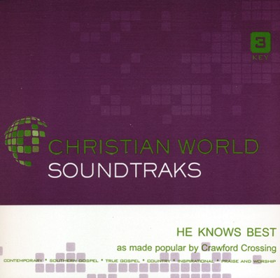 He Knows Best Acc, CD  -     By: Crawford Crossing