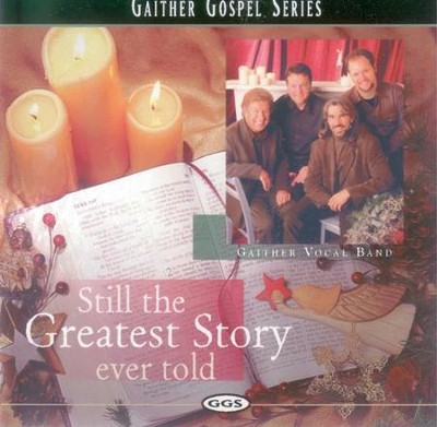 Go Tell Everyone  [Music Download] -     By: Gaither Vocal Band