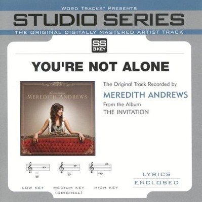 You're Not Alone - Original Key w/ Background Vocals  [Music Download] -     By: Meredith Andrews