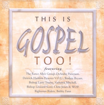This Is Gospel Too! CD   -