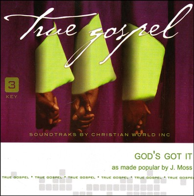 God's Got It Acc, CD  -     By: J. Moss
