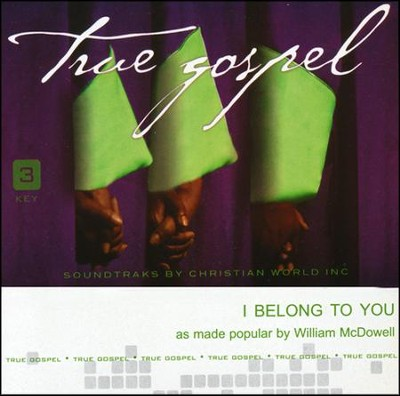 I Belong to You Acc, CD  -     By: William McDowell