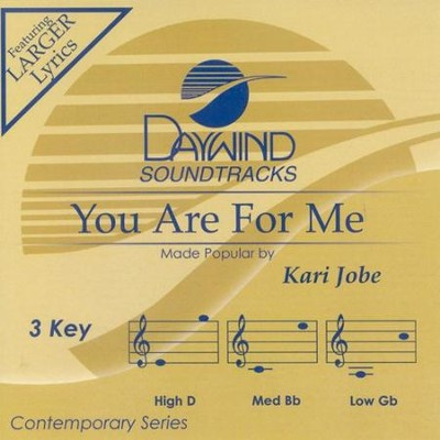 You Are For Me, Accompaniment CD   -     By: Kari Jobe