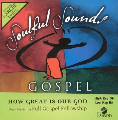How Great Is Our God, Accompaniment CD   -     By: Full Gospel Church Fellowship
