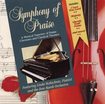 Symphony Of Praise, Volume 1, Compact Disc [CD]   -     By: Linda McKechnie, The Don Marsh Orchestra