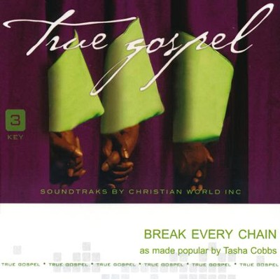 Break Every Chain   -     By: Tasha Cobbs