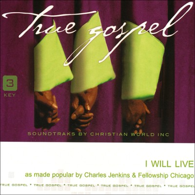I Will Live Acc, CD  -     By: Charles Jenkins, Fellowship Chicago