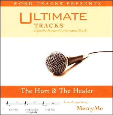 The Hurt & the Healer Acc, CD  -     By: MercyMe