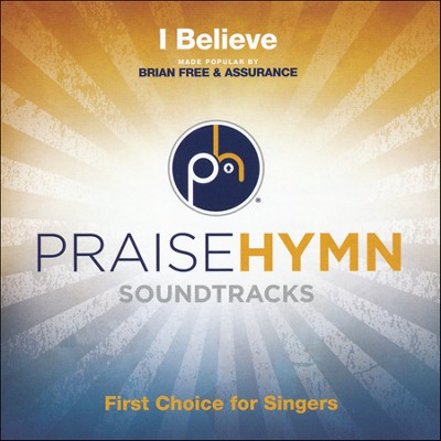 I Believe, Acc CD   -     By: Brian Free & Assurance