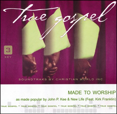 Made to Worship Acc, CD  -     By: John P. Kee, New Life, Kirk Franklin