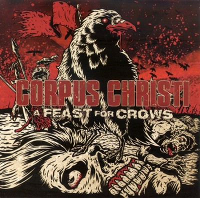 A Feast For Crows CD   -     By: Corpus Christi