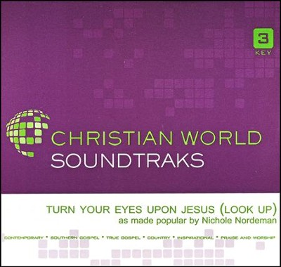 Turn Your Eyes Upon Jesus (Look Up) Acc, CD  -     By: Nichole Nordeman